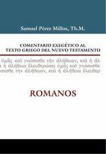 Comentario Exegetico Al Texto Griego del Nuevo Testamento: Romanos (Hardback or