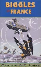 Biggles in France,W E Johns