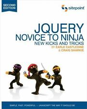 NEW - jQuery: Novice to Ninja by Castledine, Earle; Sharkie, Craig