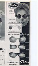 PUBLICITE ADVERTISING 104 1961 SOLAR les lunettes solaires