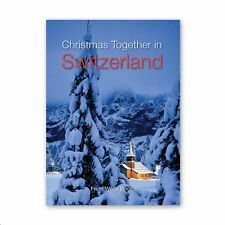 Christmas Together in Switzerland, NEW Book