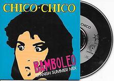 CHICO CHICO - Bamboleo (Spanish Summer Mix) CD SINGLE 3TR Euro Disco 1988