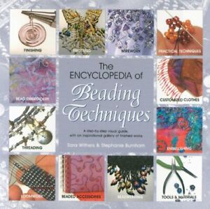 The Encyclopedia of Beading Techniques by Stephanie Burnham Paperback Book The