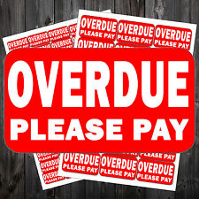 Overdue Please Pay Sticker Label Self Adhesive Acv