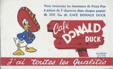 BUVARD 117215 DONALD DUCK CAFE WALT DISNEY 3 LIGNES TXT