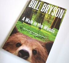 A Walk In The Woods: Rediscovering America On The Appalachian Trail- Bill Bryson