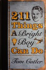 211 Things a bright boy can do (Tom Cutter) Hardback Book