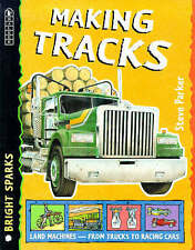 Making Tracks (Bright Sparks), Parker, Steve, 0744554136, New Book