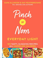 Pinch of Nom Everyday Light - Low Calories Cookbook Recipe Book - Hardback