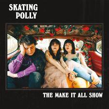 Skating Polly - Make It All Show [New CD]