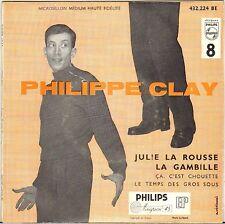 "PHILIPPE CLAY ""JULIE LA ROUSSE"" 50'S EP PHILIPS 432.224"