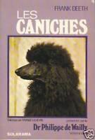 Livre les caniches Frank Deeth  éditions Solarama 1977 book