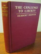 1st Edition Challenge To Liberty President Herbert Hoover History Politics War