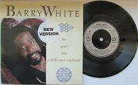 "BARRY WHITE For Your Love (I'll Do Most Anything) UK 7"" Single VG+/EX Cond"