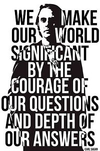 Carl Sagan Poster : Courage of Questions, Carl Sagan Quotes, Black Lives Matter