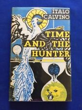 TIME AND THE HUNTER - 1ST BRITISH ED. BY ITALO CALVINO FROM GORE VIDAL'S LIBRARY