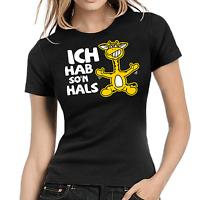 Ich hab so'n Hals Giraffe Comic Cartoon Sprüche Comedy Fun Damen Girlie T-Shirt