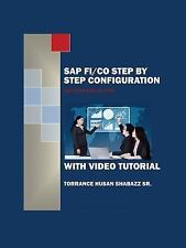 SAP FI/Co Step by Step Configuration with Video Tutorial by Torrance Husan,...