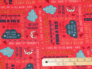 Love you to the Moon and Back Just Because Words Red Fabric by the 1/2 Yd #7155