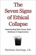The Seven Signs of Ethical Collapse: How to Spot Moral Meltdowns in Companies...