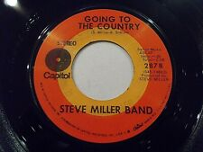 Steve Miller Band Going To The Country / Never Kill Another Man 45 Vinyl Record