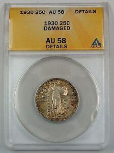 1930 Standing Liberty Silver Quarter ANACS AU-58 Details - Damaged