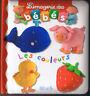 L'imagerie des Bébés LES COULEURS * Album Carton * fleurus éditions imagier