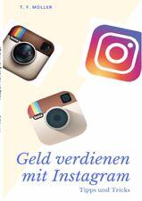 Instagram Marketing für Anfänger: 50K Followers in einem Jahr Müller, T. F.