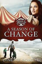 Seasons in Pinecraft: A Season of Change Bk. 1 by Lynette Sowell (2014,...