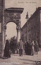# FERRARA: ARCO DEL CAVALLO - 1913