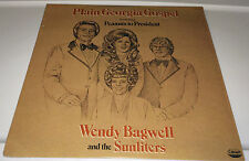 WENDY BAGWELL AND THE SUNLITERS....PLAIN GEORGIA GOSPEL LP 22W