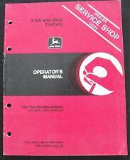 ORIGINAL 1985 JOHN DEERE 2150 2255 TRACTOR OPERATORS MANUAL VERY GOOD SHAPE