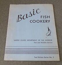 Basic Fish Cookery US Dept Interior Fish & Wildlife Services Test Kitchen 1961