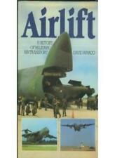 Airlift: History of Military Air Transport-David Wragg