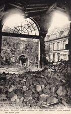 Guerre 1914 - Arras - L'Hopital St Jean qui n'a pas reçu moins de 40 obus