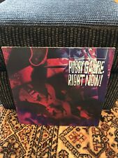 Pussy Galore - Right Now - Excellent Condition - 33 PROD 19 - RARE