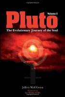 Jeffrey Wolf Green - Pluto: The Evolutionary Journey of the Soul