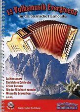 Steirische Harmonika Noten : 15 Volksmusik Evergreens (Griffschrift) m CD mittel