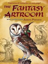 The Fantasy Artroom (Dover Books on Art Instruction and Anatomy) by Pocock, A…