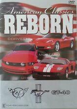 DVD - American Classics Reborn - GT-40 / Mustang / Corvette - 150 mins. Region 0