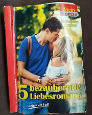 5 bezaubernde Liebes- Romane Mein Roman Sammelband Auslese