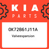 0K72B61J11A Kia Valveexpansion 0K72B61J11A, New Genuine OEM Part