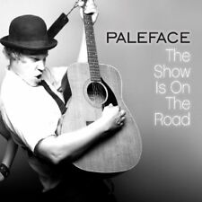 Paleface - The Show Is on the Road [CD]