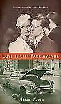 Alvin Levin-Liebe ist wie Park Avenue (2009) - NEU-Handel Papier (Taschenbuch