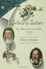 Letters to Father : Sister Maria Celeste to Galile