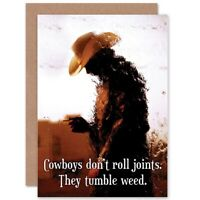 Birthday Cowboys Roll Joints Tumbleweed Blank Greeting Card With Envelope