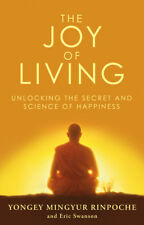Eric Swanson, Yongey Mingyur Rinpoche - The Joy of Living (Paperback)
