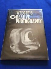 WEEGEE'S CREATIVE PHOTOGRAPHY - FIRST EDITION BY WEEGEE & GERRY SPECK