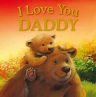 I Love You Daddy (Gift Book) By Igloo
