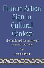 HUMAN ACTION SIGNS IN CULTURAL CONTEXT - NEW PAPERBACK BOOK